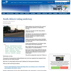 South Africas voting underway :Wednesday 7 May 2014