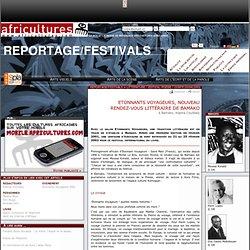 Reportage/festivals - Etonnants Voyageurs, nouveau rendez-vous littéraire de Bamako