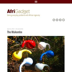 AfriGadget | Solving everyday problems with African ingenuity