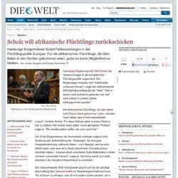 Migration : Scholz will afrikanische Flüchtlinge zurückschicken - Nachrichten Politik - Deutschland