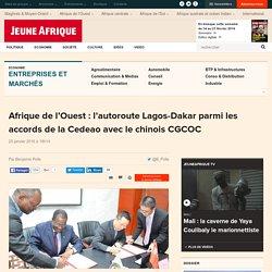 Afrique de l'Ouest : l'autoroute Lagos-Dakar parmi les accords de la Cedeao avec le chinois CGCOC