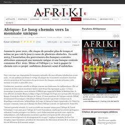 Afrique- Le long chemin vers la monnaie unique