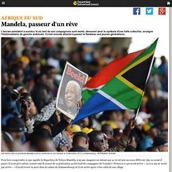 Mandela, passeur d'un rêve