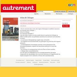 Atlas de l'Afrique - Editions Autrement - Oct 2016