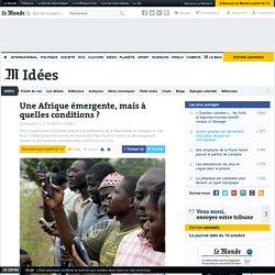 Tribune : les conditions d'une Afrique émergente