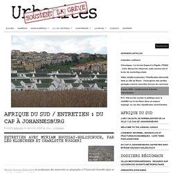 Afrique du Sud / Entretien : Du Cap à Johannesburg
