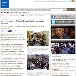 Afrique du Sud : Le décès de Nelson Mandela est une perte immense