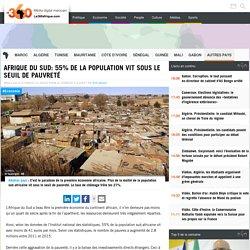Afrique du Sud: 55% de la population vit sous le seuil de pauvreté