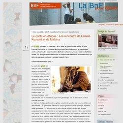 Le conte en Afrique : à la rencontre de Lamine Kouyaté et de Malvina - BnF pour tous