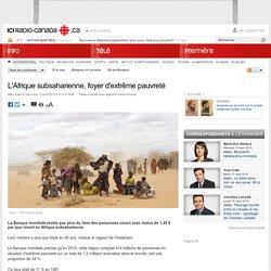 L'Afrique subsaharienne, foyer d'extrême pauvreté