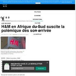 H&M en Afrique du Sud suscite la polémique dès son arrivée