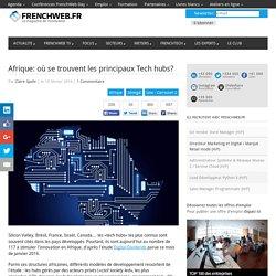 Afrique: où se trouvent les principaux Tech hubs?