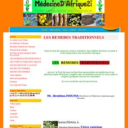 LES REMEDES TRADITIONNELS - AFRIQUEMEDECINE2I