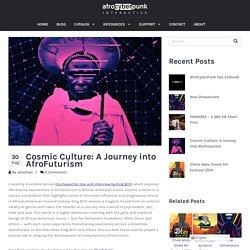 Cosmic Culture: A Journey into AfroFuturism