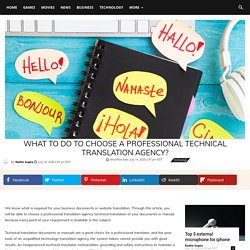 Get a Guide To Choose a Professional Technical Translation