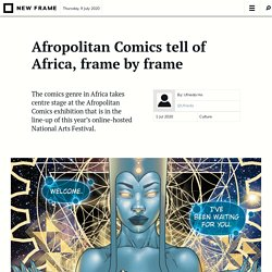 Afropolitan Comics tell of Africa, frame by frame