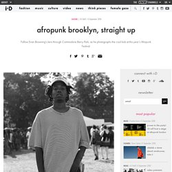afropunk brooklyn, straight up