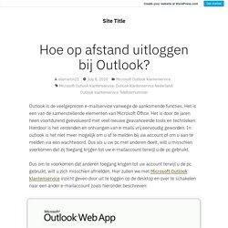 Hoe op afstand uitloggen bij Outlook?