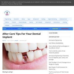 After Care Tips For Your Dental Implant