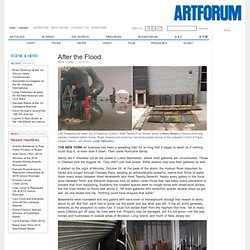 after the flood - artforum.com / scene & herd
