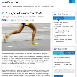Fast After 40: Master Your Stride