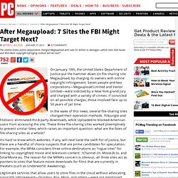 After Megaupload: 7 Sites the FBI Might Target Next?
