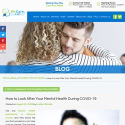 How to Look After Your Mental Health During COVID-19