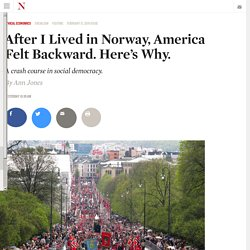 After I Lived in Norway, America Felt Backward. Here's Why.