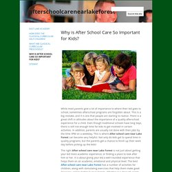 Why is After School Care So Important for Kids?