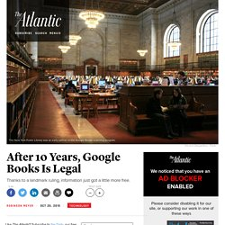 After 10 Years, Google Books Is Legal