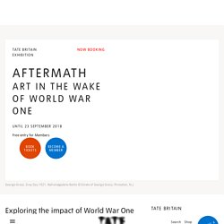 Aftermath: Art in the Wake of World War One – Exhibition at Tate Britain