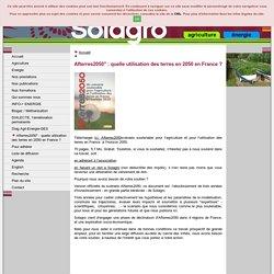 """Afterres2050"""" : quelle utilisation des terres en 2050 en France ?"""