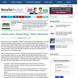 Jamba Juice: Potent Hype, Bitter Aftertaste - Smarter Analyst