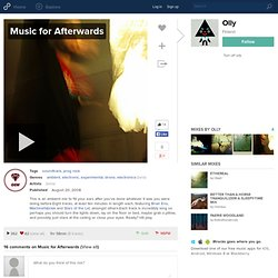 Music for Afterwards | Olly | 55 likes | 486 listens