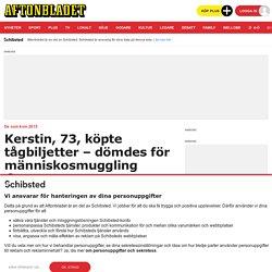 Kerstin köpte tågbiljetter åt flyktingar – dömdes för människosmuggling
