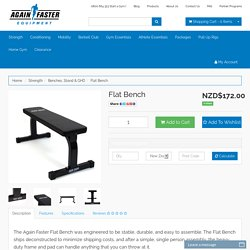 Again Faster New Zealand Flat Bench
