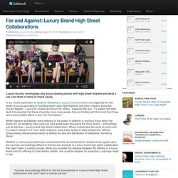 For and Against: Luxury Brand High Street Collaborations - Jobbook News