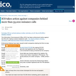 ICO takes action against companies behind more than 55,000 nuisance calls