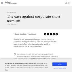 The case against corporate short termism