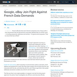 Google, eBay Join Fight Against French Data Demands: Tech News and Analysis «