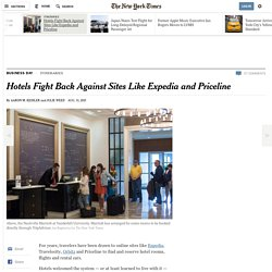 Hotels Fight Back Against Sites Like Expedia and Priceline