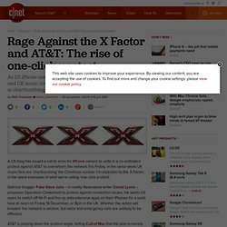 Rage Against the X Factor and AT&T: The rise of one-click protes