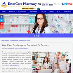 Guard Your Family Against Fraudulent Flu Products