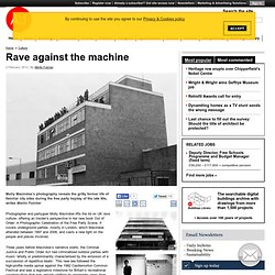 Rave against the machine | The Critics