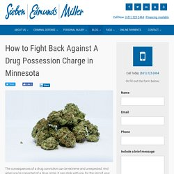 How to Fight Back Against A Drug Possession Charge in Minnesota
