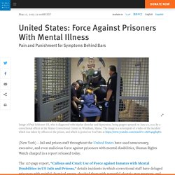 Force Against Prisoners With Mental Illness