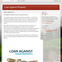 Loan against property scores over personal loans