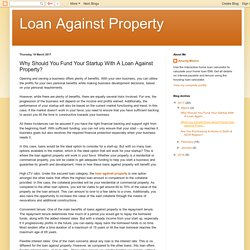 Loan Against Property: Why Should You Fund Your Startup With A Loan Against Property?