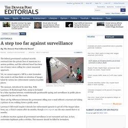 A step too far against surveillance