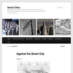 Against the Smart City